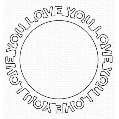 My Favorite Things Die-Namics - Love You Circle Frame